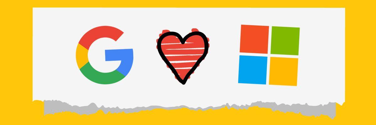 Google loves Microsoft
