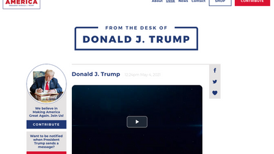 """A screenshot of Donald Trump's site, """"From the Desk of Donald J. Trump"""" including a photo of the former presidentnt signing a book, a contribution button and a video that isn't playing."""